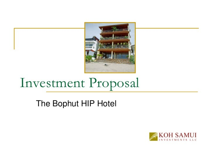 Investment Proposal  The Bophut HIP Hotel