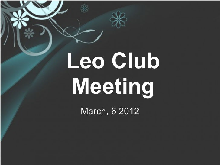 Leo ClubMeeting March, 6 2012