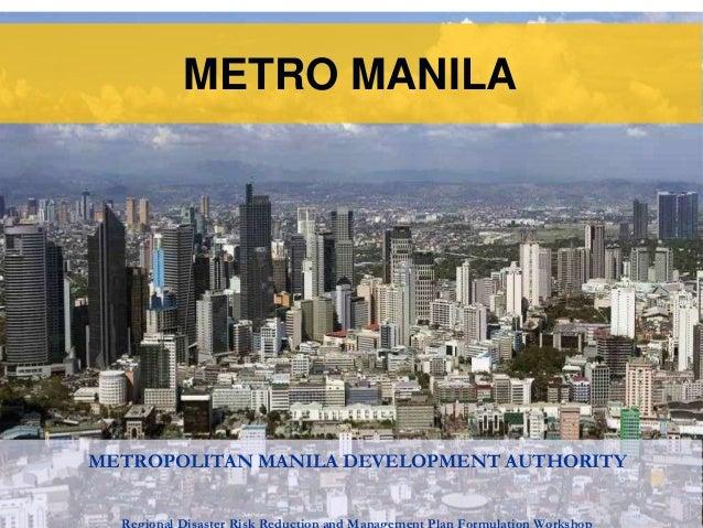 METRO MANILAMETROPOLITAN MANILA DEVELOPMENT AUTHORITY