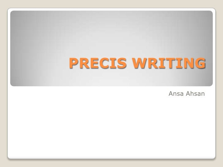 What is precis writing