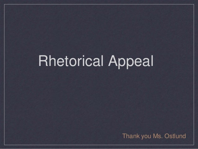 How do we use rhetorical appeals in academic essays?