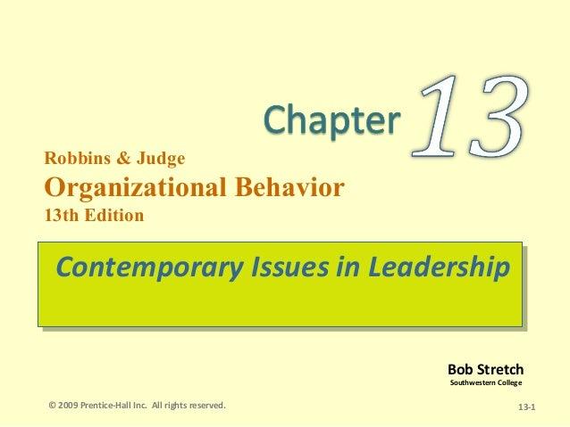 Robbins & JudgeOrganizational Behavior13th Edition Contemporary Issues in Leadership Contemporary Issues in Leadership    ...