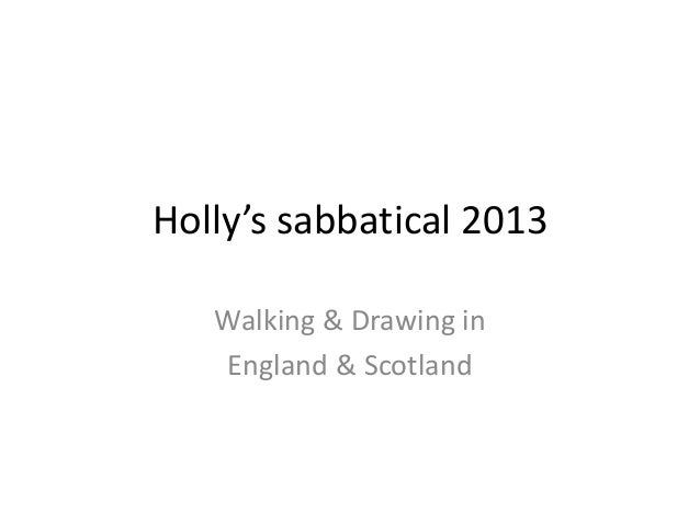 Sabbatical 2013  england & scotland
