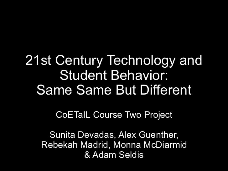 Century Technology and Student Behavior: Same Same But Different