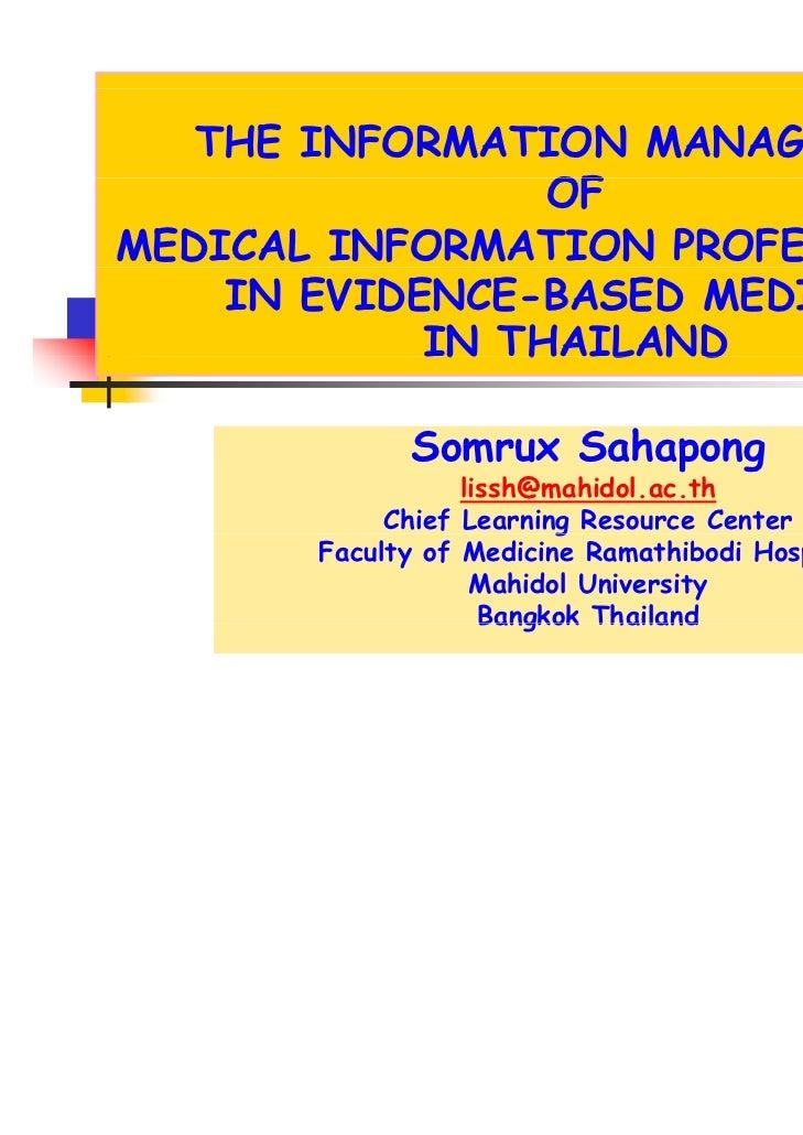 THE INFORMATION MANAGEMENT                 OFMEDICAL INFORMATION PROFESSIONALS    IN EVIDENCE-BASED MEDICINE            IN...