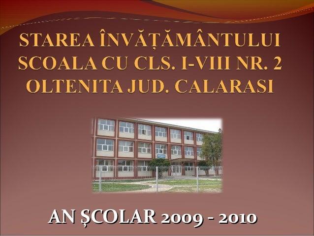 AN ŞCOLAR 2009 - 2010AN ŞCOLAR 2009 - 2010