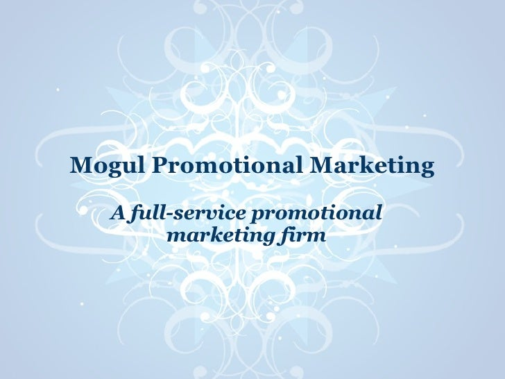 Mogul Promotional Marketing A full-service promotional marketing firm