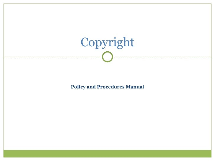 Policy and Procedures Manual Copyright