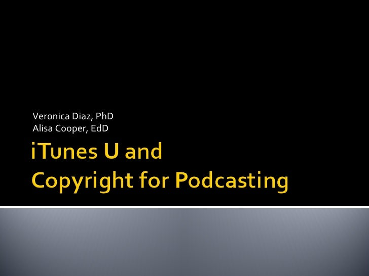 Copyright for Podcasting and iTunes U