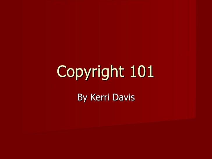Copyright 101 - davisu05a2