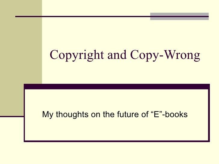 Copyright, Copy Fight