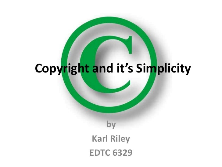 Copyright and it's simplicity take 2