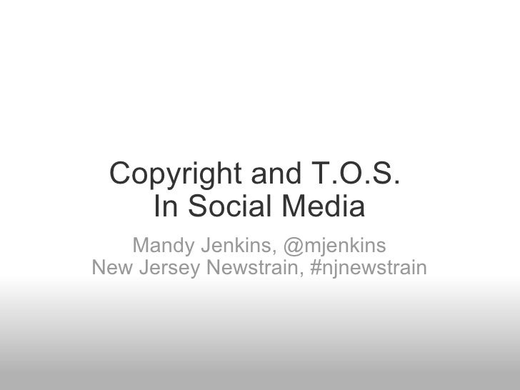 Copyright and Terms ofService in Social Media