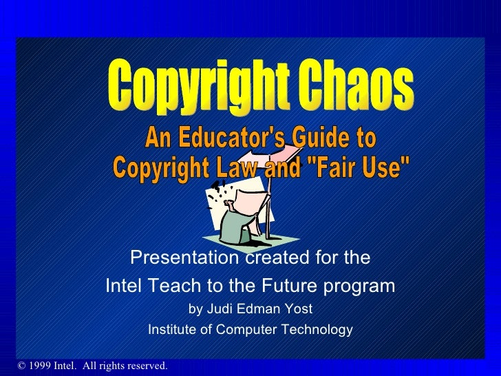 Presentation created for the Intel Teach to the Future program by Judi Edman Yost Institute of Computer Technology Copyrig...