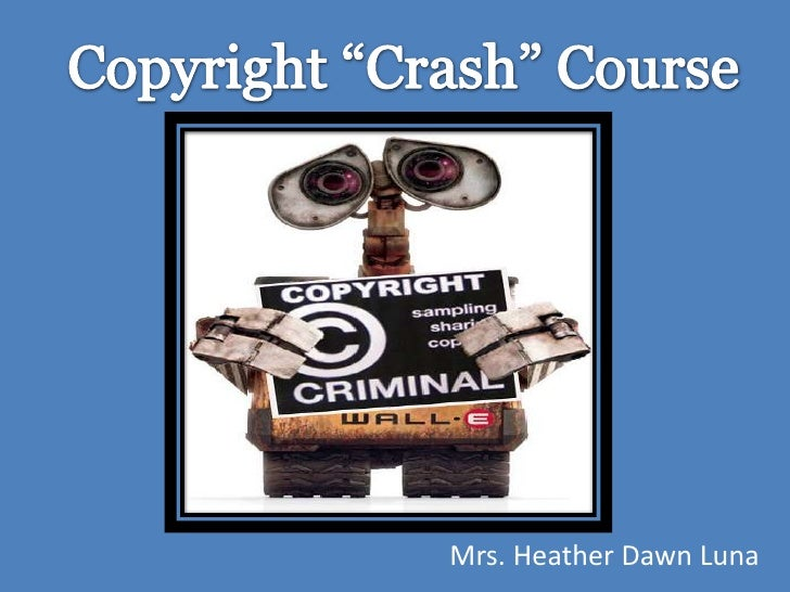 Copyright crash course_h_luna_revision_after_chapter_5, 6, and 7