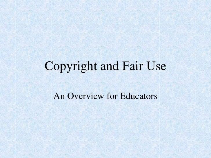 Copyright & Fair Use