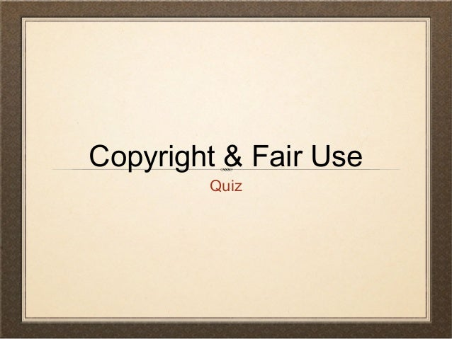 Copyright fair use questions