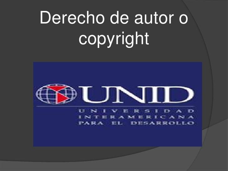 Derecho de autor o copyright<br />