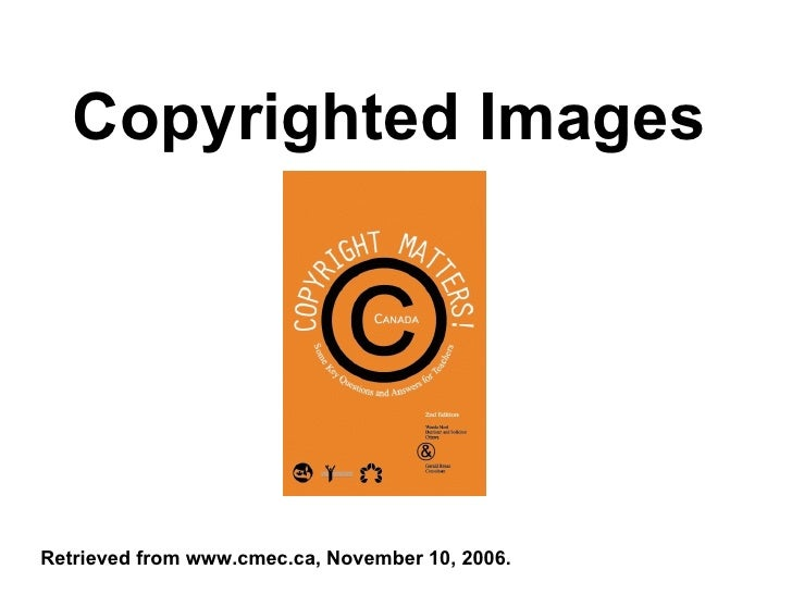 Copyrighted Images Retrieved from www.cmec.ca, November 10, 2006.