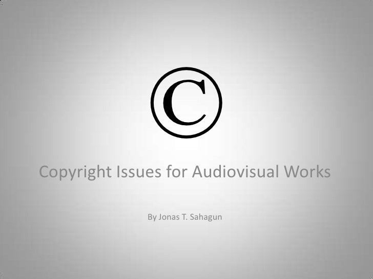 Copyright issues for audiovisual works