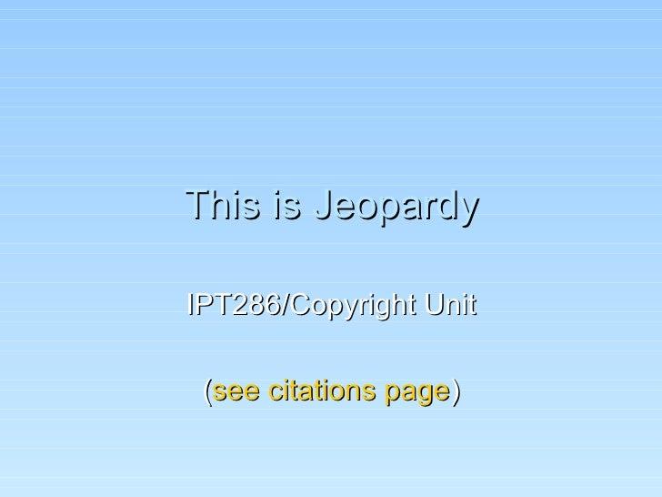 Copyright Jeopardy