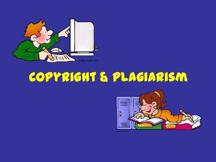 Copyright & Plagiarism