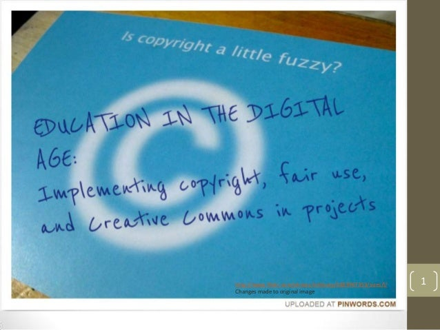 Copyright, Fair Use and Creative Commons in the Digital Classroom