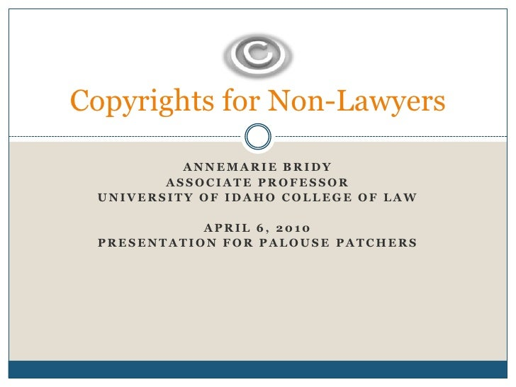 Annemarie Bridy<br />Associate Professor <br />University of idaho college of law<br />April 6, 2010<br />Presentation for...