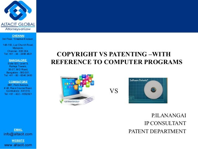 Copyright vs patenting –with reference to computer programs