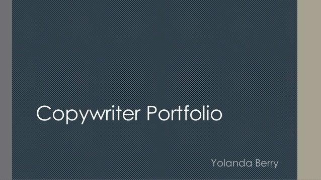 Copywriter Portfolio Yolanda Berry