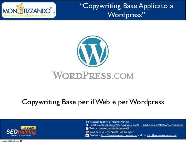 """""""Copywriting Base Applicato a                                            Wordpress""""                    Copywriting Base pe..."""