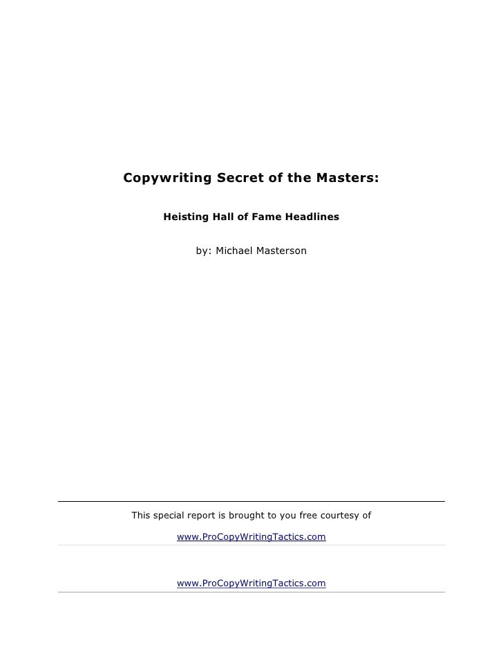 Copywriting secret of the masters   heisting hall of fame headlines - michael masterson