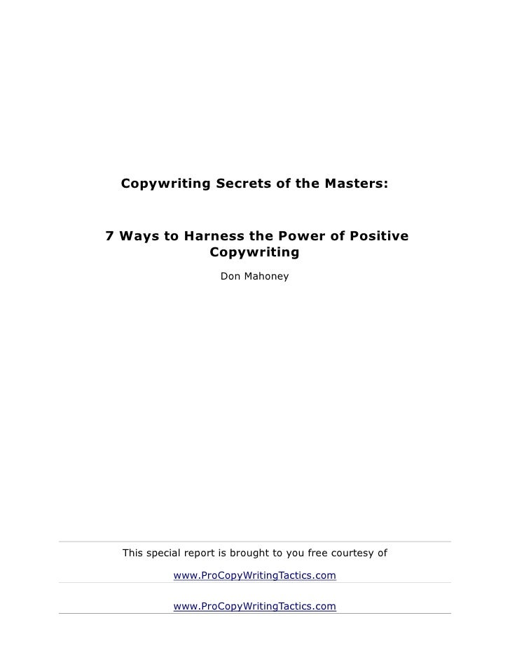 Copywriting Secrets of the Masters:7 Ways to Harness the Power of Positive             Copywriting                     Don...