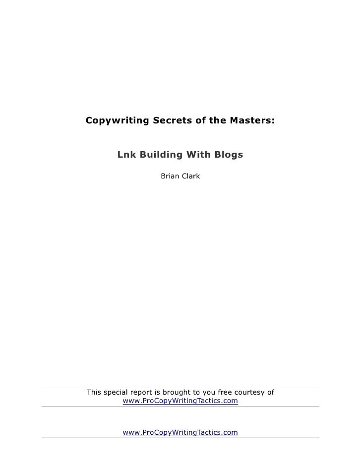 Copywriting secrets of the masters   link building with blogs - brian clark
