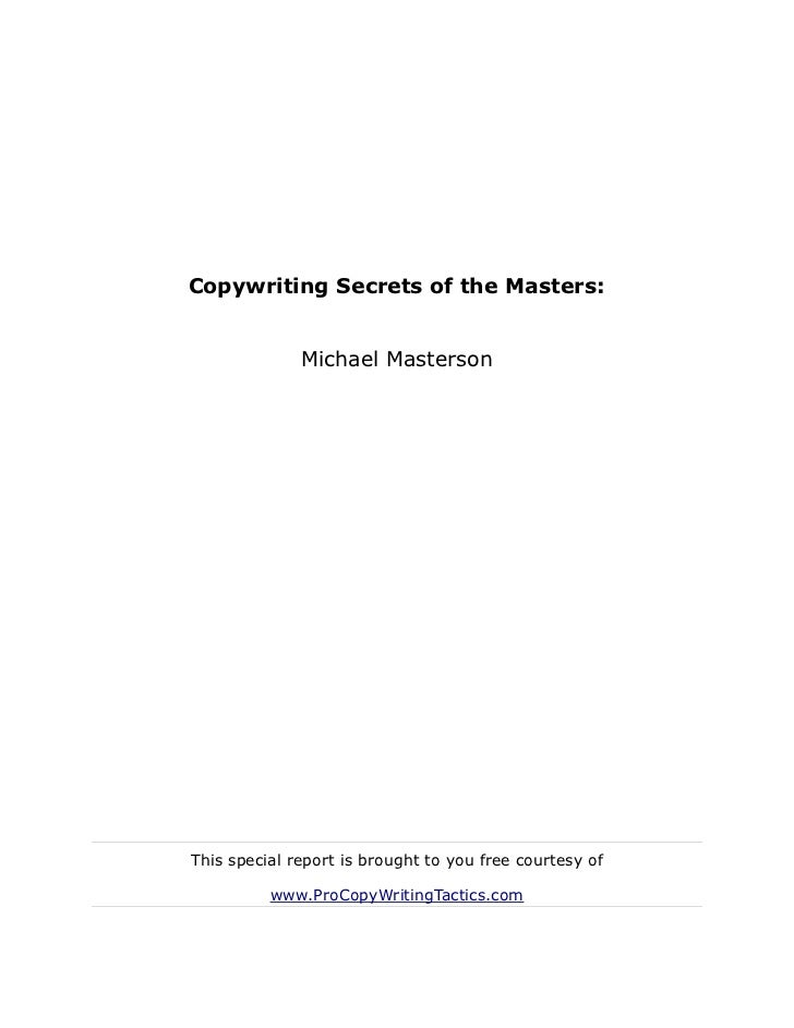 Copywriting secrets of the masters   michael masterson - how to write well, the world's simplest formula