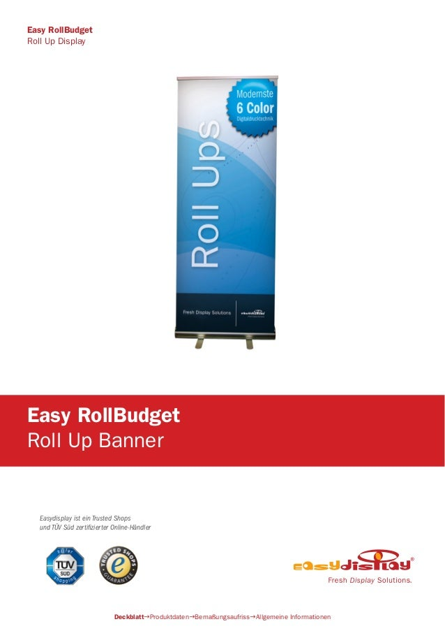 Easydisplay ist ein Trusted Shops und TÜV Süd zertifizierter Online-Händler Easy RollBudget Roll Up Banner DeckblattProdu...