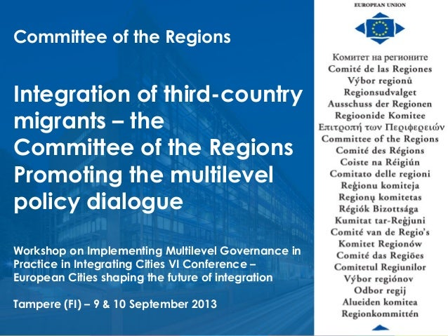 Welcome to the Committee of the Regions European Union Committee of the Regions Integration of third-country migrants – th...