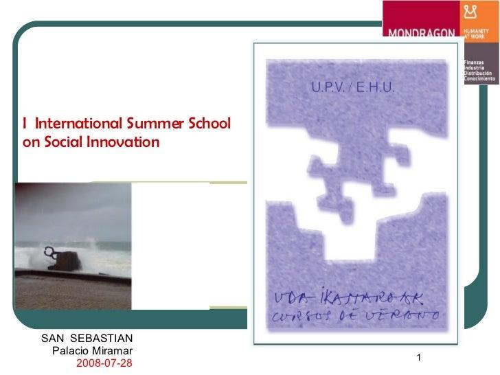 SAN  SEBASTIAN Palacio Miramar 2008-07-28 I  International Summer School on Social Innovation