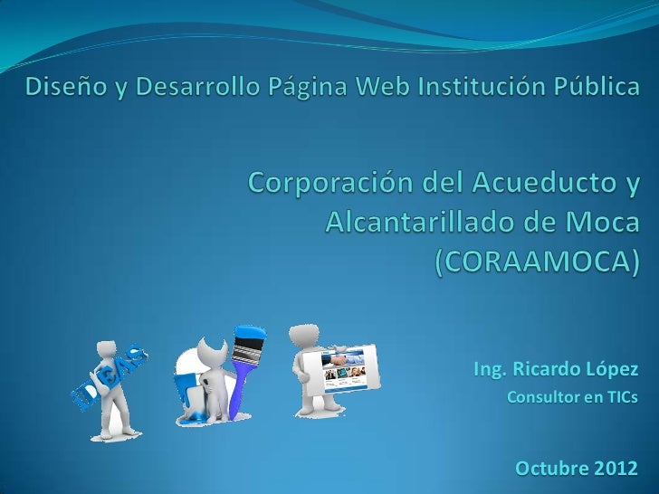 Ing. Ricardo López   Consultor en TICs    Octubre 2012