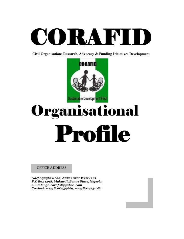 CORAFIDCivil Organisations Research, Advocacy & Funding Initiatives DevelopmentOrganisational              Profile   OFFIC...
