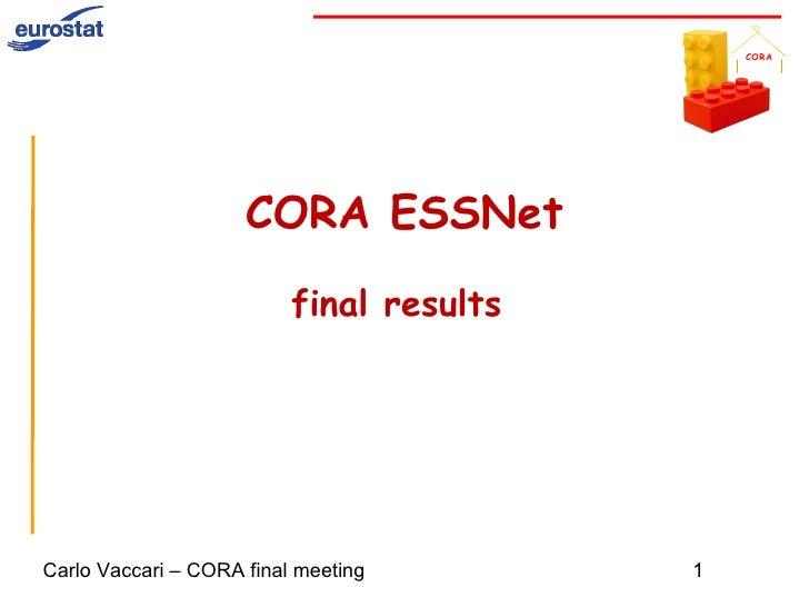 <ul>CORA ESSNet final  results  </ul>