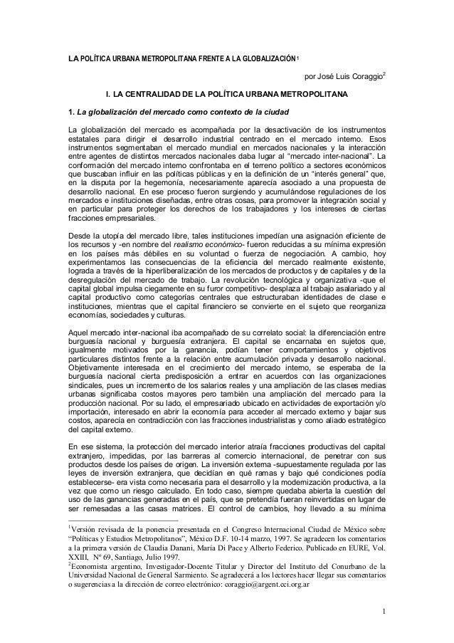 LA POLÍTICA URBANA METROPOLITANA FRENTE A LA GLOBALIZACIÓN 1                                                              ...
