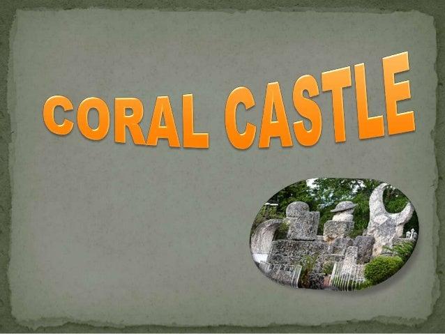 ¿Que es?¿Por que se                                          Historiaconstruyo?                    Coral                  ...