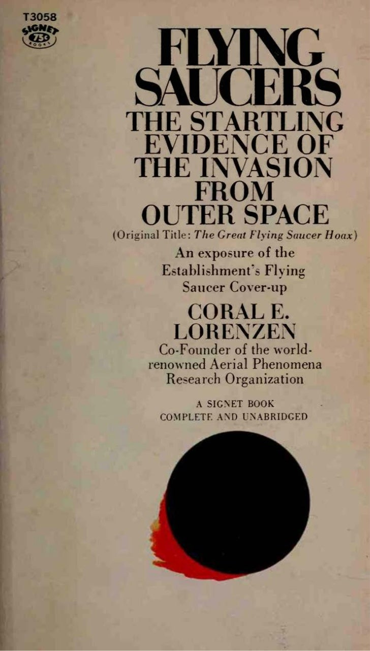 Coral Lorenzen - Flying Saucers - The Startling Evidence of the Invasion From Outer Space