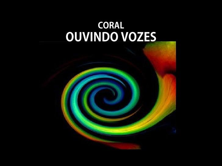 Coral Ouvindo vozes