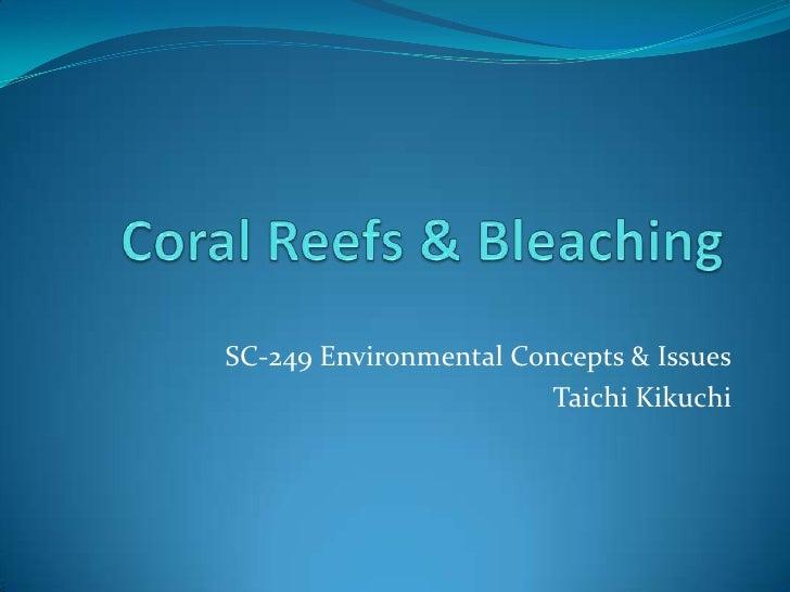 SC-249 Environmental Concepts & Issues                        Taichi Kikuchi