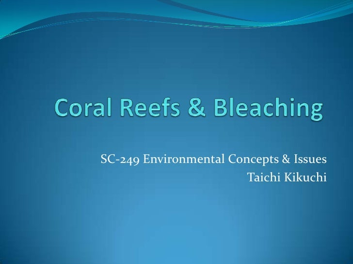 Coral reefs & bleaching