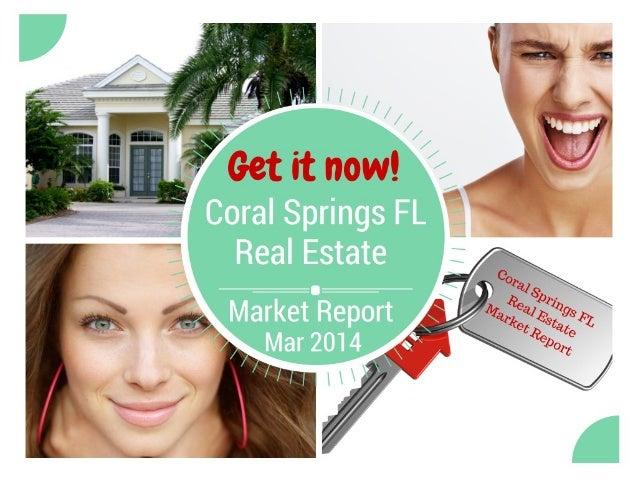 Coral Springs FL Real Estate Market Report Mar 2014