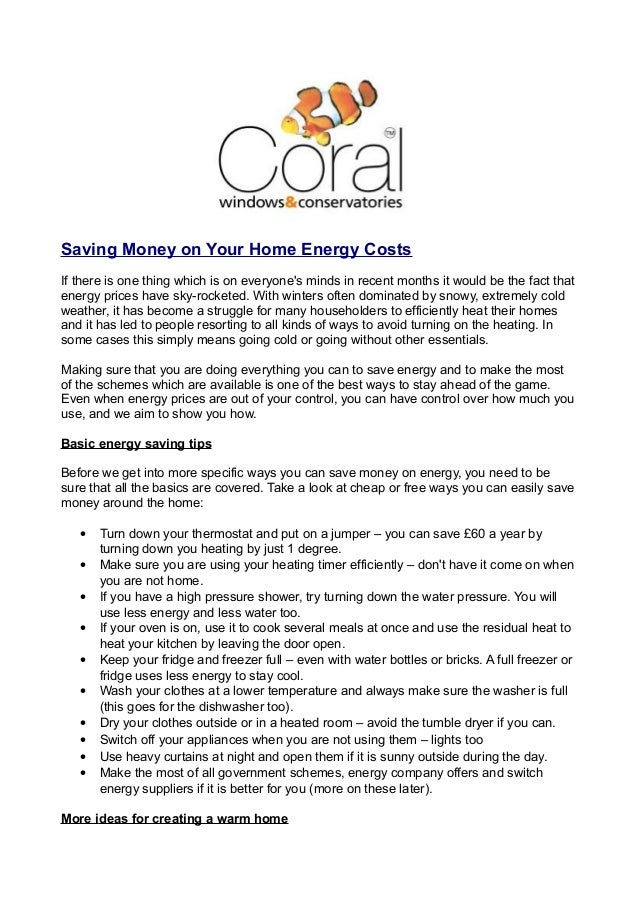 Saving Money on Your Home Energy Costs If there is one thing which is on everyone's minds in recent months it would be the...
