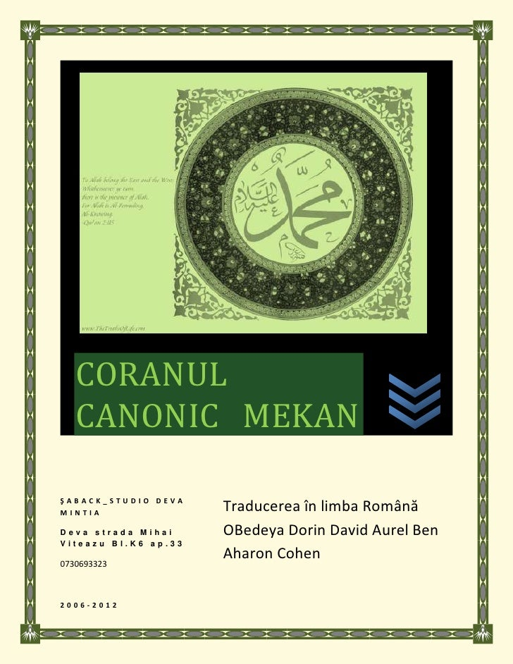 CORANUL   CANONIC MEKANŞABACK_STUDIO DEVAMINTIA                Traducerea în limba RomânăDeva strada Mihai     OBedeya Dor...